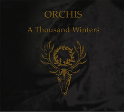 Orchis A Thousand Winters